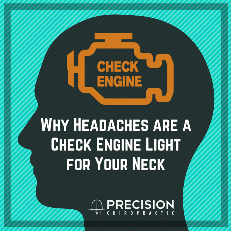Check Out The Lights Over The: Why Headaches Are A Check Engine Light For Your Neck